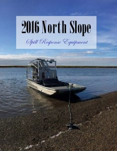 2016 North Slope Spill Response Equipment